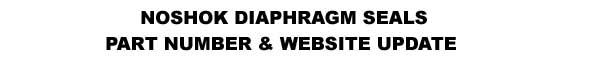 NOSHOK Diaphragm Seals Part Number & Website Update